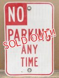 """dp-130611-03 Road sign """"No Parking Any Time"""""""