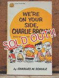 "bk-1001-15 PEANUTS / 1968 Comic ""WE'RE ON YOUR SIDE,CHARLIE BROWN"""