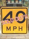 """dp-140606-06 Road sign """"40 MPH"""""""
