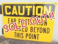 "dp-120705-39 Vintage Steel Sign ""CAUTION"""