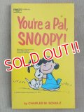 bk-131029-01 PEANUTS / 1972 You're a Pal,SNOOPY!