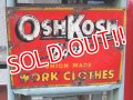 dp-161218-01 OSHKOSH / 1950's Metal Sign