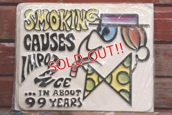 画像1: ct-190401-09 Smoking Causes Impotence...in about 99 Years  / Plastic Sign