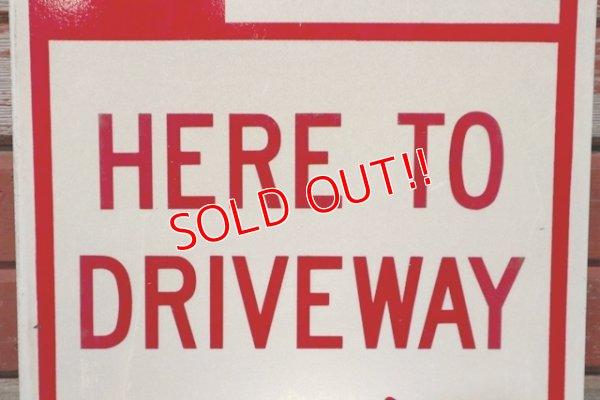 """画像3: dp-200415-01 Road Sign """"NO PARKING HERE TO DRIVEWAY"""""""
