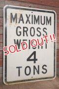 "dp-201001-16 Road Sign ""MAXIMUM GROSS WEIGHT 4 TONS """