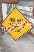 "dp-210401-69 Road Sign ""HIGWAY CROSSING AHEAD"""