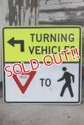 "dp-210401-68 Road Sign ""TURNING VEHICHLES"""