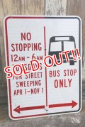 """dp-210401-67 Road Sign """"BUS STOP ONLY"""""""