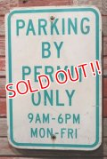 dp-210801-34 Road Sign / PARKING BY PERMIT ONLY