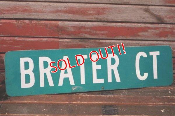 """画像1: dp-210801-34 Road Sign """"BRATER CT"""""""